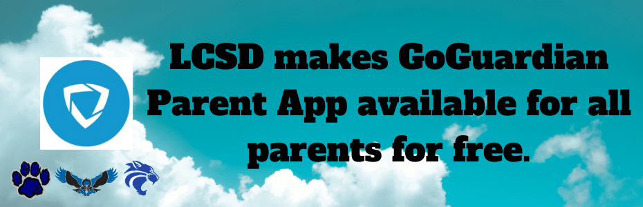 LCSD makes GoGuardian Parent App available for all parents for free.