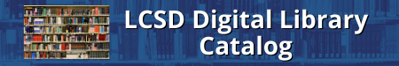 Link to LCSD Digital Library Catalog