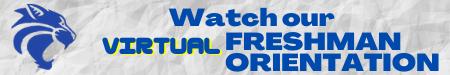 Button for Freshman Orientation Video